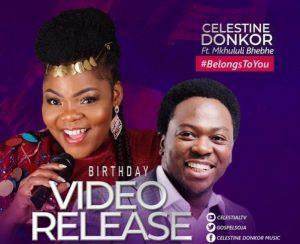 Celestine-donkor-ft-Mkhululi-BheBhe-gospel2me
