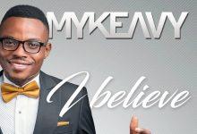 i believe mykeavy gospel2me
