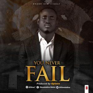 Oluwatodimu Rotimi - You Never Fail gospel2me